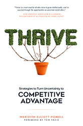 Thrive: Strategies To Turn Uncertainty To Competitive Advantage
